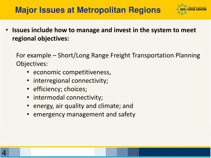 Major Issues at Metropolitan Regions