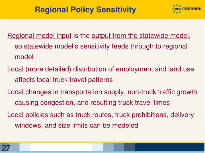 Regional Policy Sensitivity