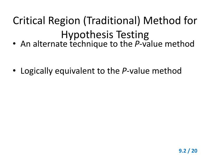 Critical Region (Traditional) Method for Hypothesis Testing