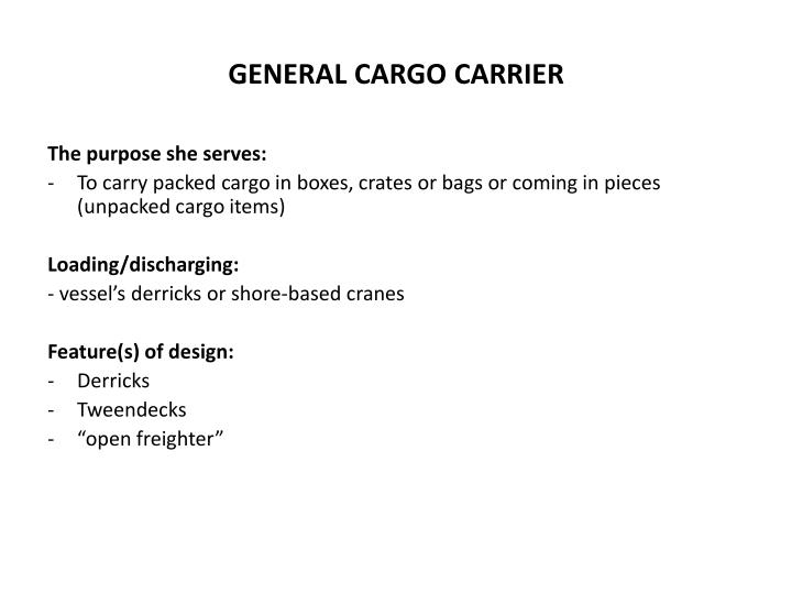 General cargo carrier