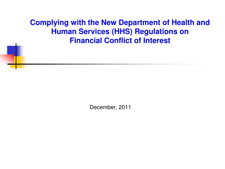 Complying with the New Department of Health and Human Services (HHS) Regulations on