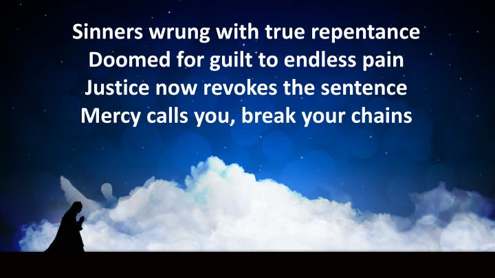 Sinners wrung with true repentance