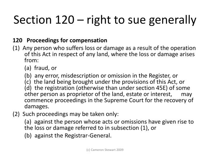 Section 120 – right to sue generally