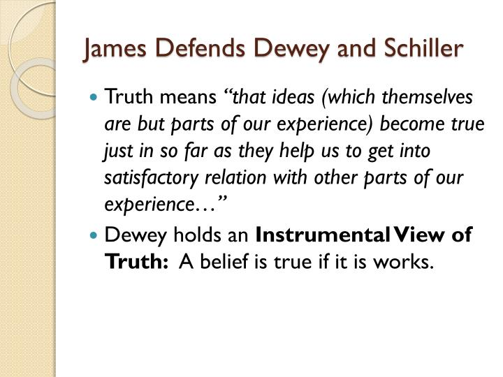 James Defends Dewey and Schiller
