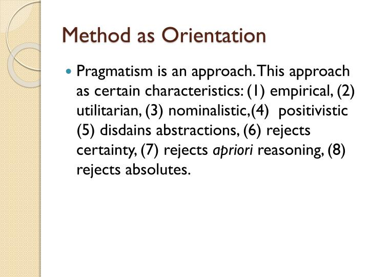 Method as Orientation