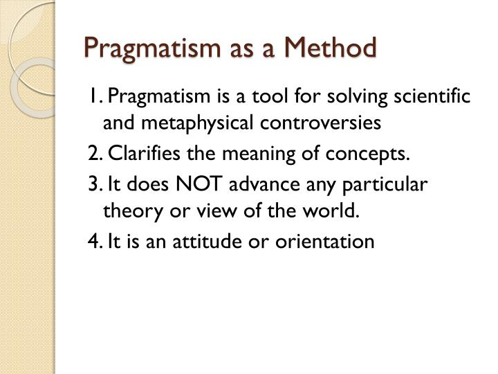 Pragmatism as a Method