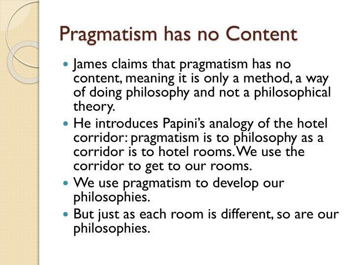 Pragmatism has no Content