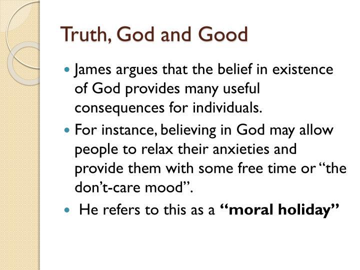 Truth, God and Good