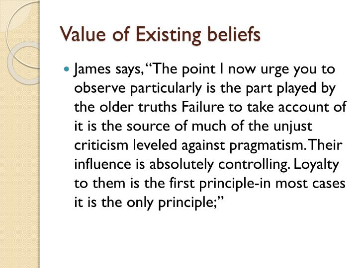 Value of Existing beliefs