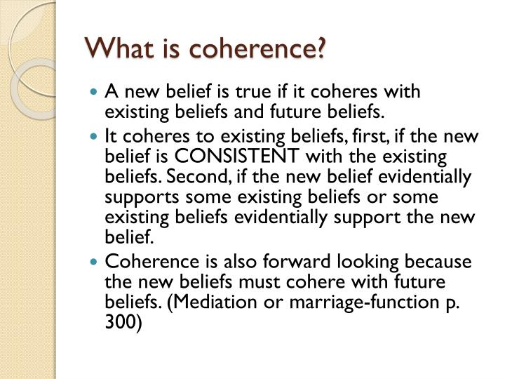 What is coherence?
