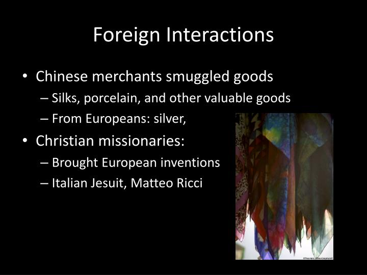 Foreign Interactions