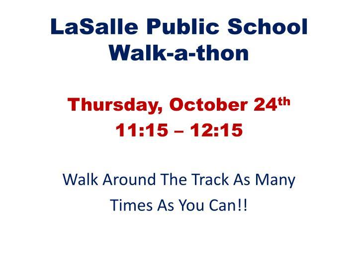 LaSalle Public School Walk-a-thon