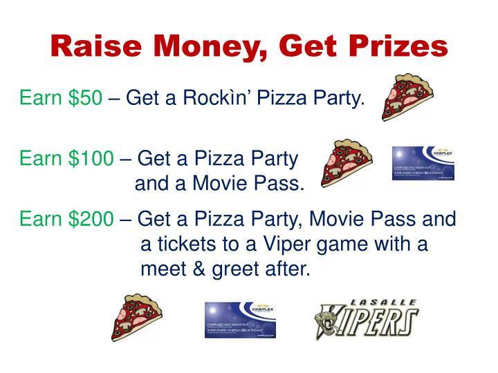 Raise Money, Get Prizes