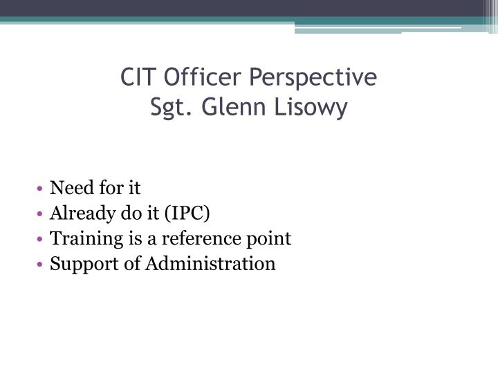 CIT Officer Perspective