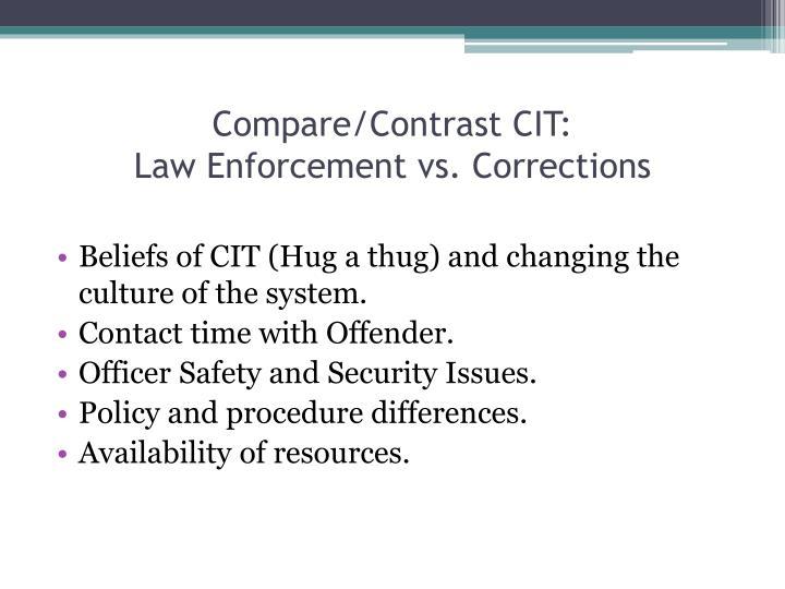 Compare/Contrast CIT: