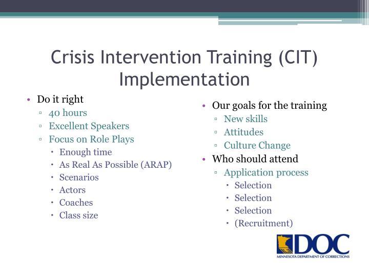 Crisis Intervention Training (CIT) Implementation