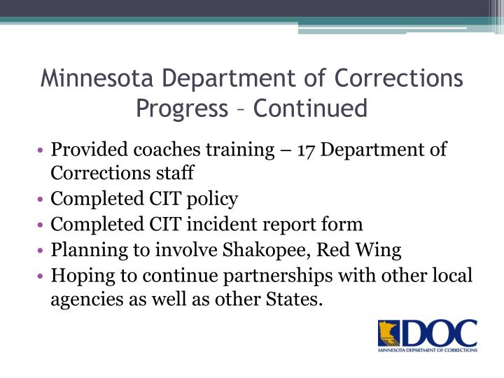 Minnesota Department of Corrections Progress – Continued