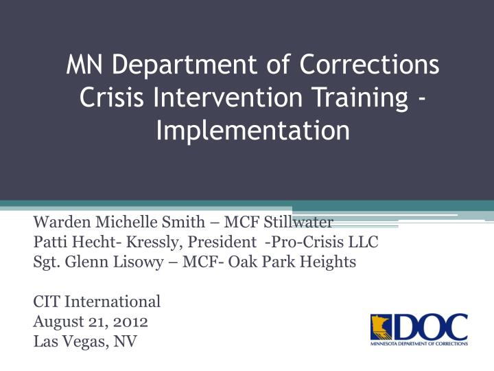 Mn department of corrections crisis intervention training implementation