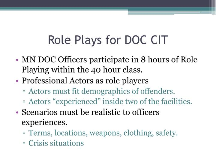 Role Plays for DOC CIT