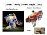dances hoop dance jingle dance