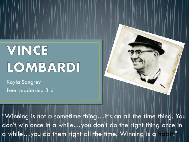 vince lombardi leadership style Coaching goes corporate: leadership traits of vince lombardi  in this one sentence, the great coach vince lombardi nails the  his impeccable leadership skills.