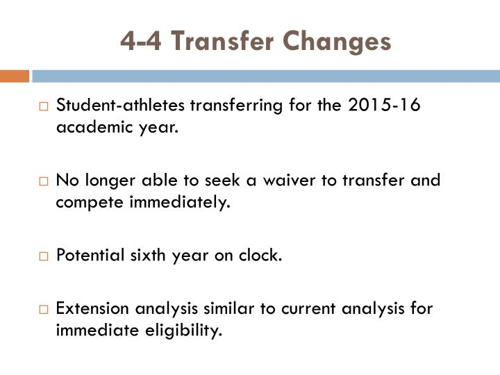 4-4 Transfer Changes