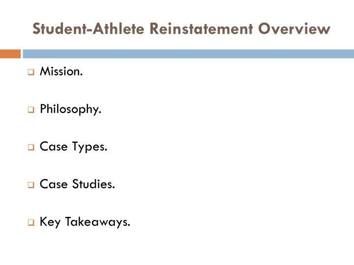 Student-Athlete Reinstatement Overview
