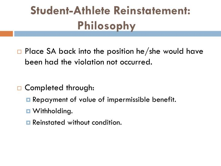 Student-Athlete Reinstatement: Philosophy