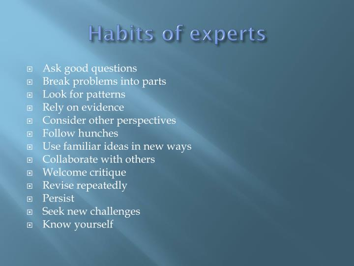 Habits of experts