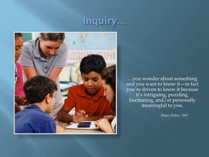 Inquiry…