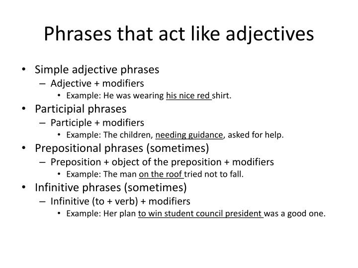 Phrases that act like adjectives