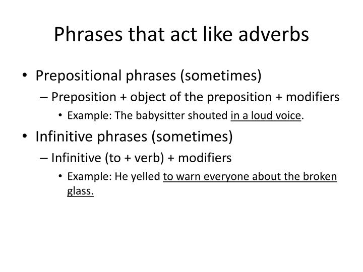 Phrases that act like adverbs