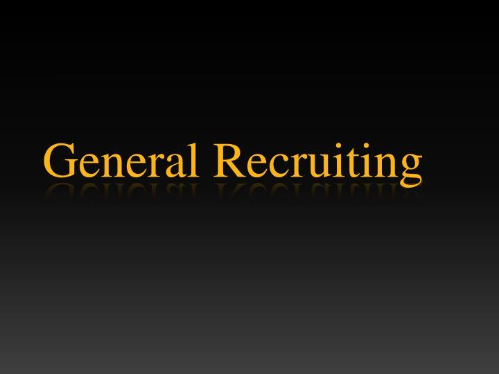General Recruiting