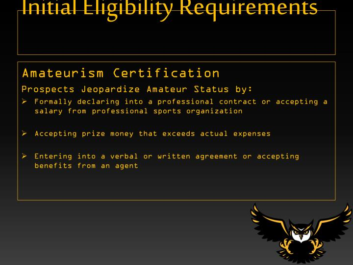 Initial Eligibility Requirements