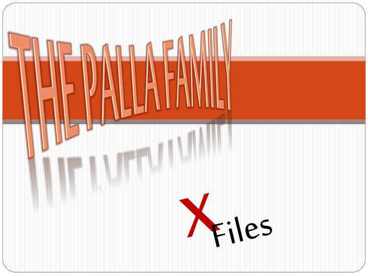 The Palla Family
