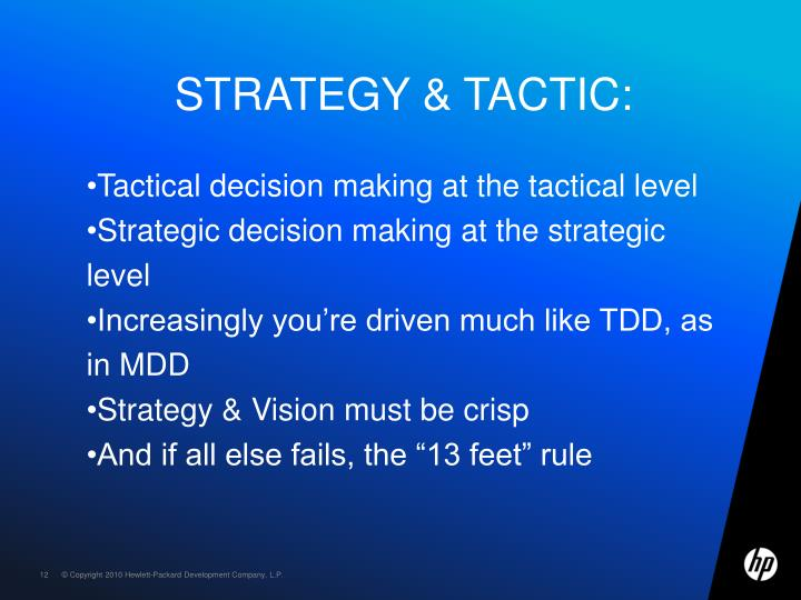 Strategy & tactic: