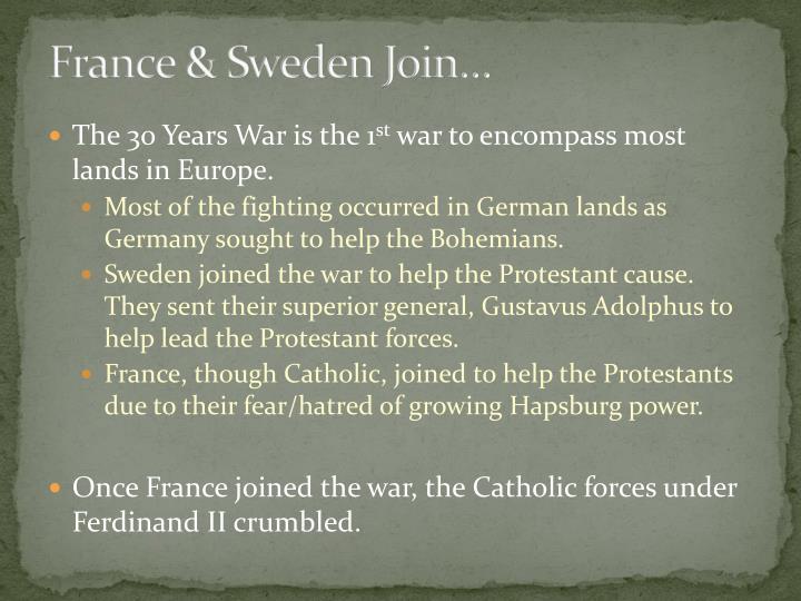 France & Sweden Join…