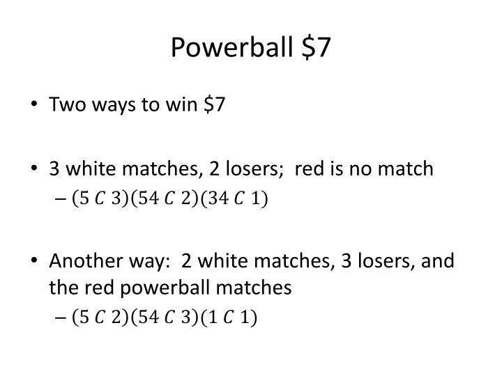Powerball $7