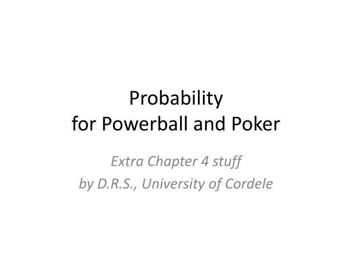 Probability for powerball and poker