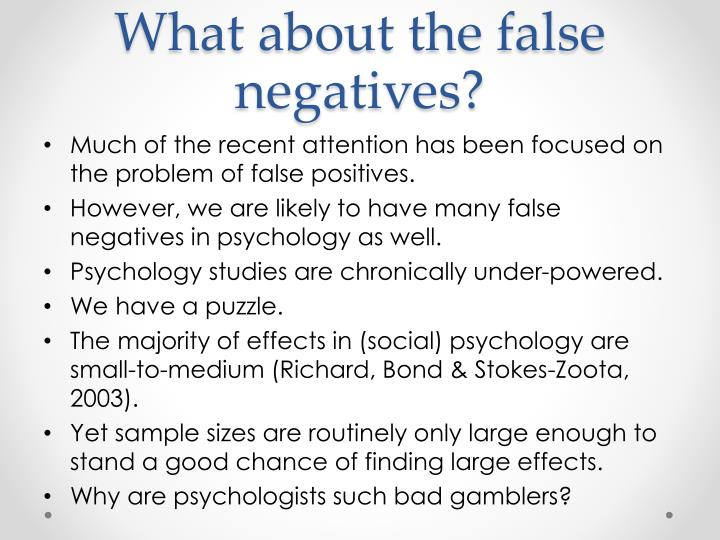 What about the false negatives?