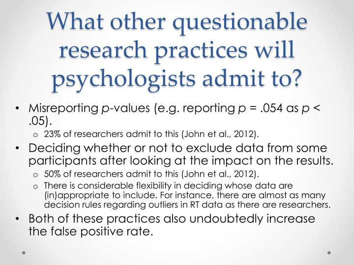 What other questionable research practices will psychologists admit to?