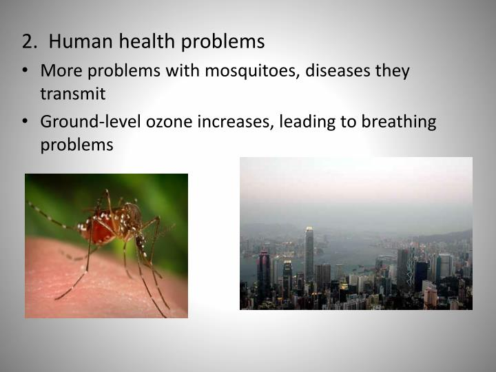 2.  Human health problems