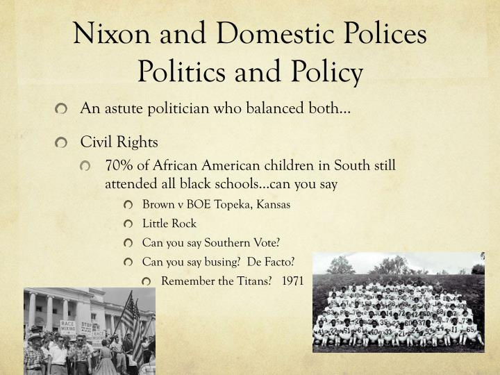 Nixon and Domestic Polices