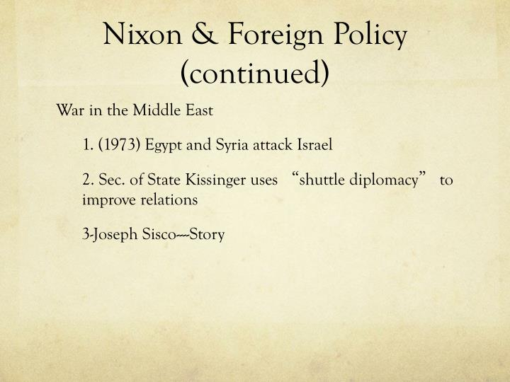 Nixon & Foreign Policy (continued)