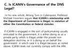 c is icann s governance of the dns legal