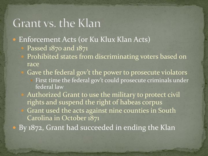 Grant vs. the Klan