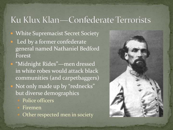 Ku Klux Klan—Confederate Terrorists