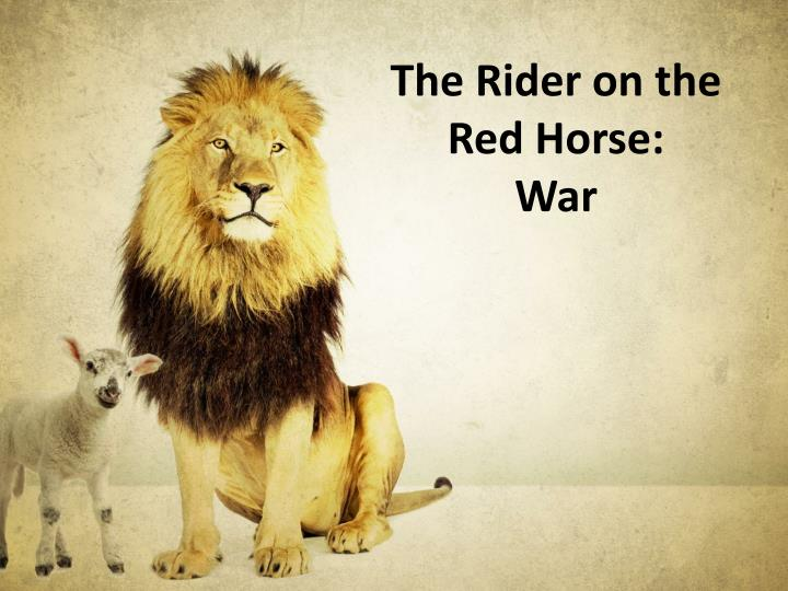 The Rider on the Red Horse: