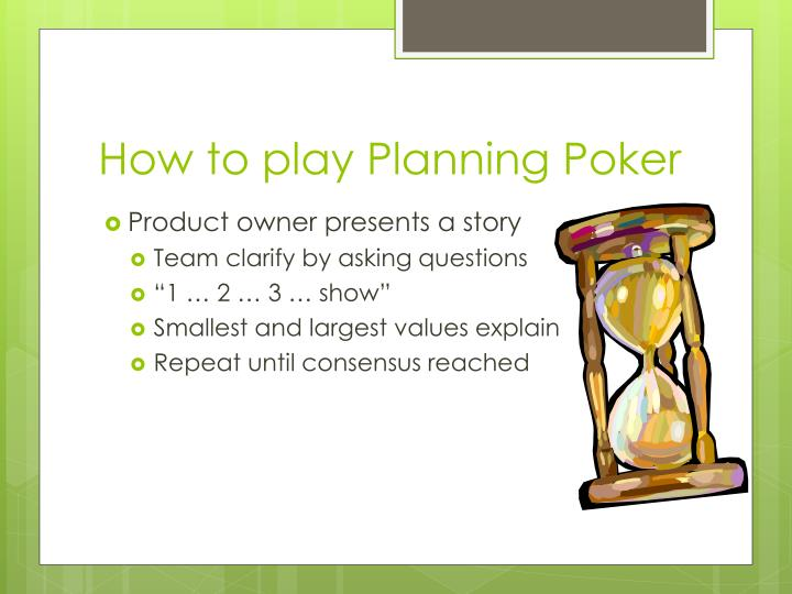 How to play Planning Poker