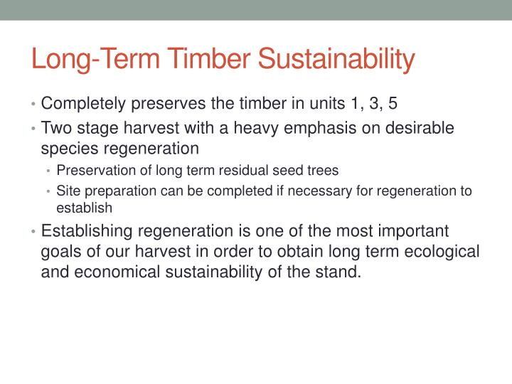 Long-Term Timber Sustainability
